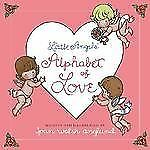 Little Angels' Alphabet of Love by Joan Walsh Anglund c2003, VGC Hardcover