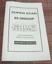 Superstar 3900GHP 10 Meter Radio Owners Manual