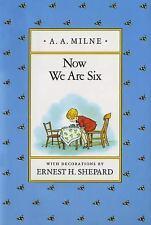 Now We Are Six (Winnie-the-Pooh) Milne, A. A. Hardcover