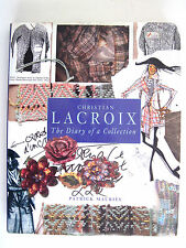 Christian Lacroix : The Diary of a Collection by Patrick Mauries (1996,...