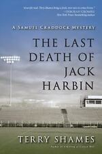 The Last Death of Jack Harbin: A Samuel Craddock Mystery, Shames, Terry, Good Co