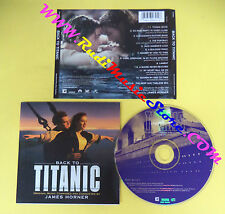CD SOUNDTRACK James Horner Back To Titanic SK 60691 no lp dvd vhs(OST3*)