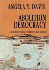 Abolition Democracy: Beyond Empire, Prisons, and Torture Open Media Series