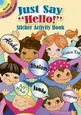 """JUST SAY """"HELLO!"""" STICKER ACTIVITY BOOK - NEW PAPERBACK BOOK"""