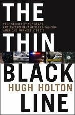 The Thin Black Line: True Stories by Black Law Enforcement Officers Po-ExLibrary