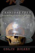 Cranioklepty: Grave Robbing and the Search for Genius-ExLibrary