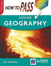 How to Pass Higher Geography by Ian Geddes (Paperback, 2009)
