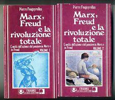 Fougeyrollas # MARX, FREUD E LA RIVOLUZIONE TOTALE # Guida Editori 1977 2 VOLL