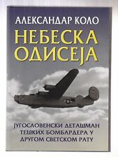 Sky Odyssey: The Yugoslav Detachment in 15th Air Force