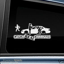 (1198) Fun Sticker Aufkleber Catch Real Criminals BMW E39 Limousine M5