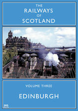 The Railways Of Scotland Volume Three: Edinburgh