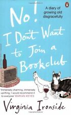 No! I Don't Want to Join a Bookclub By Virginia Ironside. 9780141025834