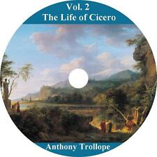 The Life of Cicero, Vol. 2 Anthony Trollope Biography Audiobook on 1 MP3 CD