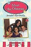 Meet the Obamas : America's First Family by Andrea Davis Pinkney (2010, Pb)