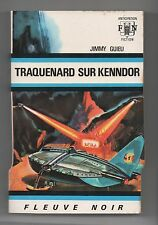 Fleuve Noir Anticipation n°395. Traquenard sur Kenndor. Jimmy GUIEU