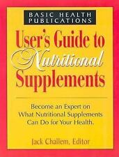 User's Guide to Nutritional Supplements (User's Guides)-ExLibrary