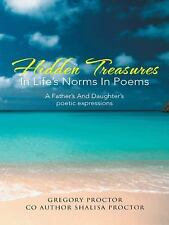 Hidden Treasures in Life's Norms in Poems : A Father's and Daughter's Poetic...