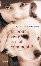 KARINE LOU MATIGNON Et pour vivre on fait comment +  PARIS POSTER GUIDE