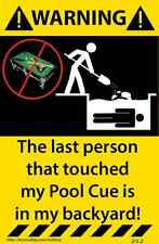 Pool Cue Warning Sticker Funny Decal Billiards Pool Table 252