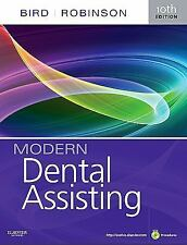 Modern Dental Assisting by Doni L. Bird and Debbie S. Robinson (2011, Hardcover)