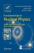 Fundamentals in Nuclear Physics : From Nuclear Structure to Cosmology by...