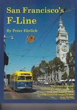 San Francisco's F-Line -- By Peter Ehrlich