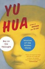 Boy in the Twilight : Stories of the Hidden China (2014, Paperback)