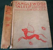 "Tanglewood Tales (Ill. Edmund Dulac) ""First Printing of this Edition 1938""  [A2]"