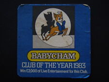 BABYCHAM CLUB OF THE YEAR 1983 WIN £2,000 OF LIVE ENTERTAINMENT COASTER