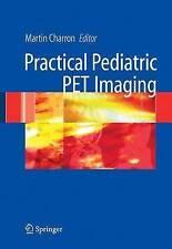 Pediatric PET Imaging, , Very Good Book