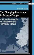 The Changing Landscape in Eastern Europe: A Personal Perspective on Philanthropy