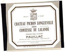 PAUILLAC 2E GCC ETIQUETTE CHATEAU PICHON LONGUEVILLE COMTESSE 2006    §02/01/17§