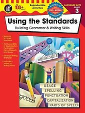 Using the Standards: Building Grammar and Writing Skills, Grade 3 by Kathleen...