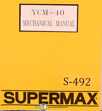 Supermax YCM-40 OEM, Yeong Chin Milling Operations Maintenance and Parts Manual