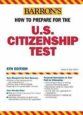 How to Prepare for the U.S. Citizenship Test (Barron's How to Prepare for the Us