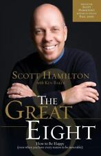 The Great Eight: How to Be Happy (even when you have every reason to be miserabl