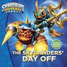 The Skylanders' Day Off (Skylanders Universe)