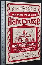 BUVARD 1950 FRANCORUSSE LES BONS DESSERTS