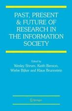 Past, Present and Future of Research in the Information Society