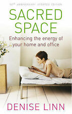 Sacred Space: Enhancing the Energy of Your Home and Office Denise Linn Very Good