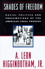 Shades of Freedom: Racial Politics and Presumptions of the American Le-ExLibrary