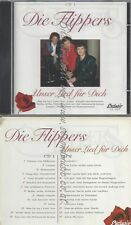 CD--DIE FLIPPERS -- - DOPPEL-CD -- UNSER LIED FUER DICH