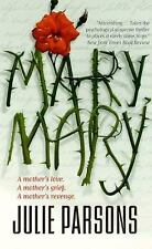 Mary, Mary by Julie Parsons (2000)Pb