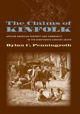 The Claims of Kinfolk: African American Property and Community in the -ExLibrary