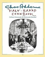 Chas Addams Half-Baked Cookbook: Culinary Cartoons for the Humorously -ExLibrary