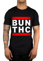 Bun THC Slogan T-Shirt Dope Cannabis Swag Fashion Disobey Mouse Run Dmc Parody