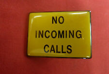 "New Yellow ""No Incoming Calls"" Signs for Payphone Housings"
