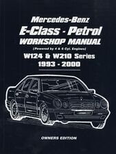 Mercedes-Benz E-Class - Petrol Workshop Manual W124 & W210 Series 1993-2000.
