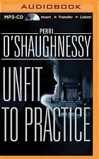 Nina Reilly: Unfit to Practice 8 by Perri O'Shaughnessy (2015, MP3 CD,...