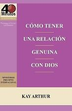 Como Tener una Relacion Genuina con Dios / Having a Real Relationship with...